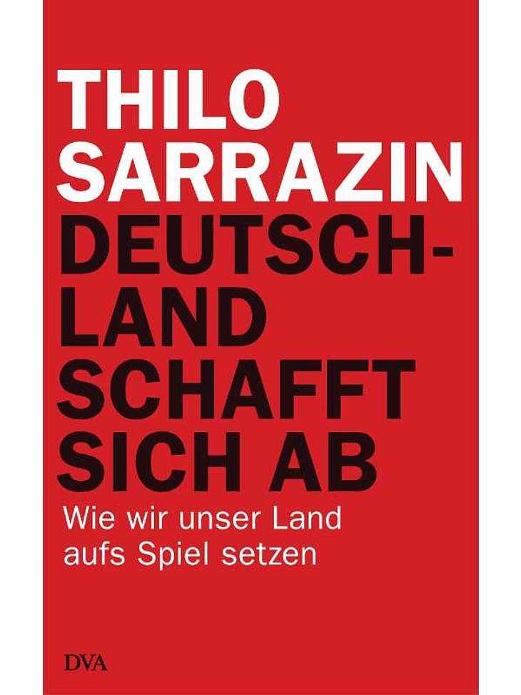 ,Thilo Sarrazin - Deutschland schafft sich abEin Buch beschreibt die mögliche Zukunft von Deutschland, denn Thilo Sarrazin kennt sich aus in Politik und Verwaltung. Warum Deutschland sich in einer Krise befindet, und wie es wieder daraus ko