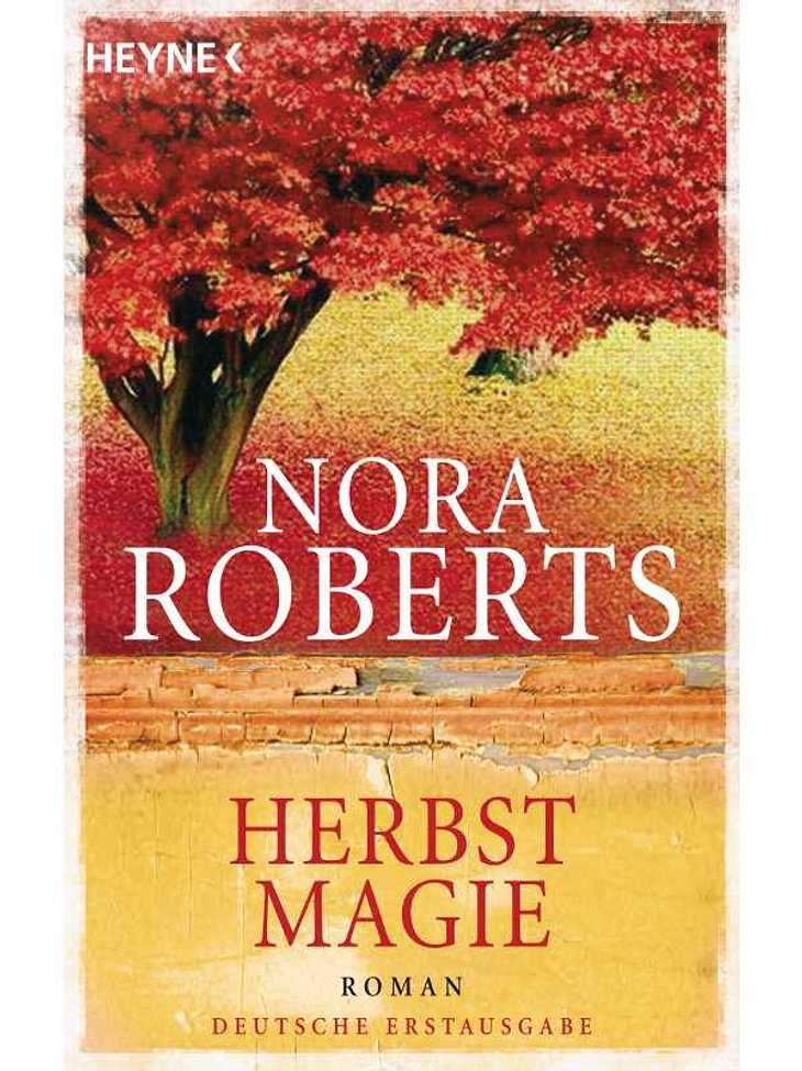 """,Nora Roberts - HerbstmagieDarum geht`s: Konditorin Laurel betreibt mit ihren Freundinnen die Hochzeitsagentur """"Vows"""". Im Job ist sie erfolgreich, in ihrem eigenen Liebesleben herrscht jedoch absolute Flaute. Eines Tages jedoch le"""
