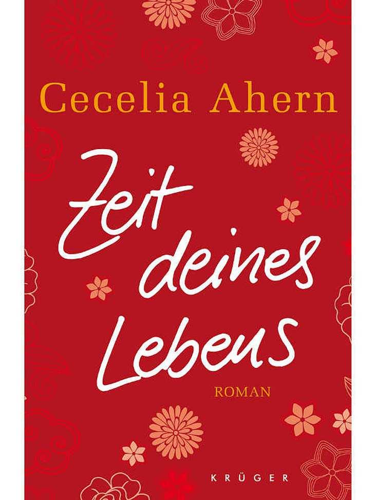 """,Cecelia Ahern - Zeit deines LebensDarum geht's: Lou Souffern ist ein """"Workoholic."""" Er arbeitet ständig, hat nicht einmal Zeit, seinem Kind die Pampers zu wechseln. Und obendrein vergisst er auch noch den 70. Geburtstag seines Vat"""
