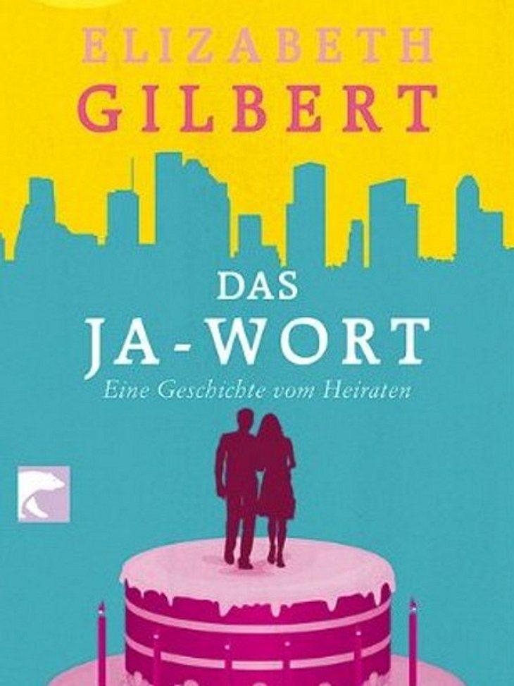"""""""Das Ja-Wort: Eine Geschichte vom Heiraten"""" von Elizabeth GilbertBuchtipp von Jana von der WUNDERWEIB.de-Redaktion:Ich muss zugeben: Auf dieses Buch bin ich nur gekommen, da ich die Autorin Elizabeth Gilbert von ihrem Bestseller &"""