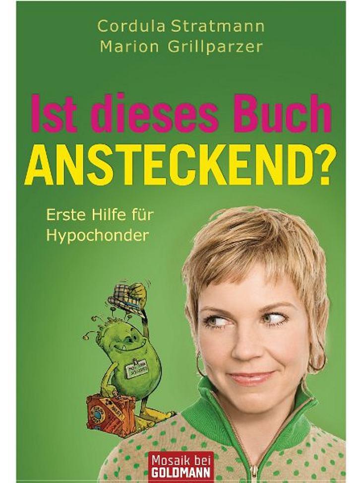"""""""Ist dieses Buch ansteckend?"""" von Cordula Stratmann und Marion GrillparzerBuchtipp von Korinna von der WUNDERWEIB.de-Redaktion:Wer bisher kein Hypochonder war, wird es nach dem Lesen dieses Buches bestimmt sein - aber das ist nich"""