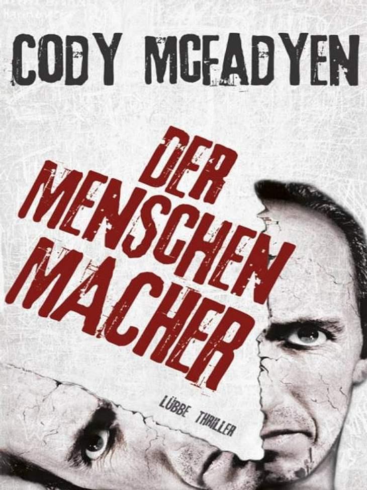 """Cody McFadyen: Der Menschenmacher Thriller, Bastei Lübbe, ca. 19.99Darum geht's in """"Der Menschenmacher"""": David hat ein dunkles Geheimnis. Gemeinsam mit zwei anderen Kindern ermordete er vor 20 Jahren einen Mann. Ein Mann, den sie"""