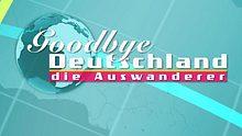 Goodbye Deutschland - Foto: VOX