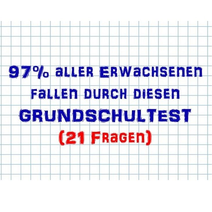 97% aller Erwachsenen scheitern an diesem Grundschultest - Schaffst du ihn`?