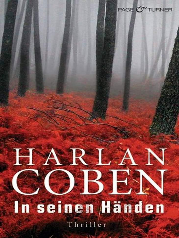 """Harlan Coben: In seinen HändenThriller, Page & Turner, ca. 14.99Darum geht's in: """"In seinen Händen"""": Die 17-jährige Haley McWaid lebt in einer idyllischen Vorstadt. Sie ist eine mustergültige Schülerin und will an ein renommie"""