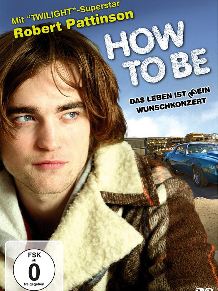 "Neu auf DVD: ""How To Be"" mit Robert Pattinson"