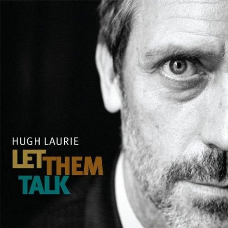 """Hugh Laurie- """"Let them Talk"""",""""Hugh Laurie (""""Dr. House"""") ist nicht nur ein brillanter Schauspieler  er macht auch Musik und zwar richtig gut. Wer auf Blues steht  ist hier genau richtig!"""" Hugh Laurie- """"Let"""