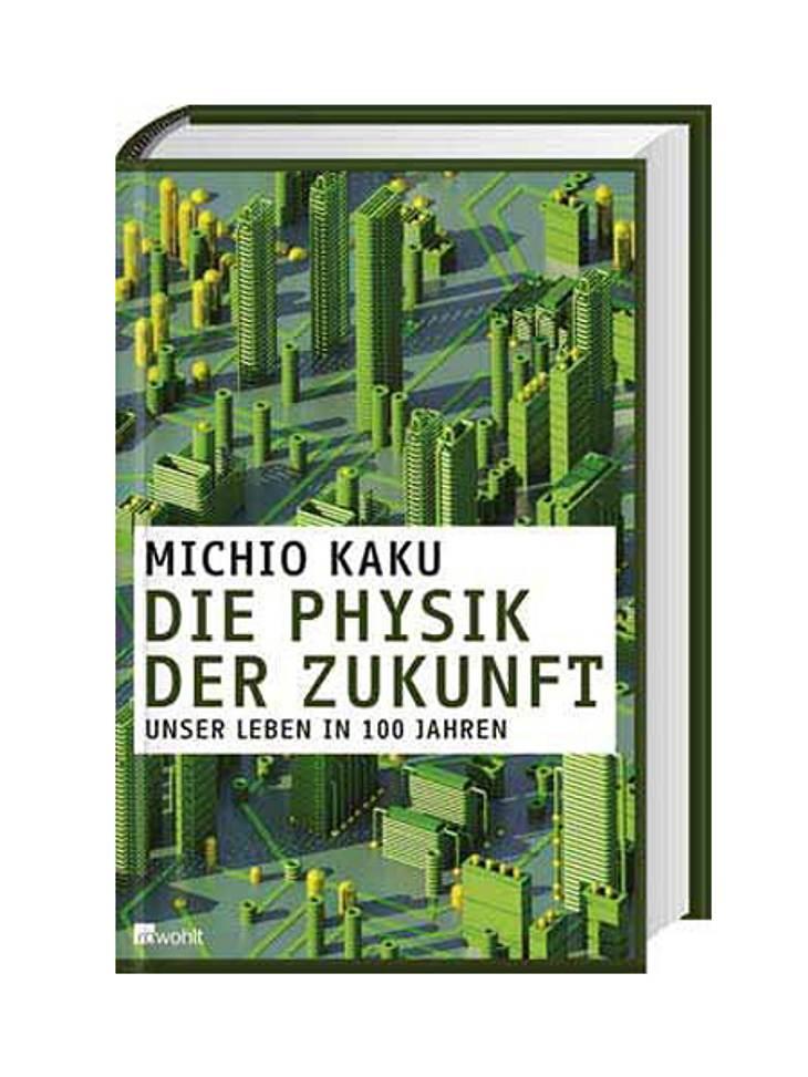 Die Physik der Zukunft: Unser Leben in 100 Jahren von Michio KakuDarum geht's: Wie sieht unser Leben wohl aus in 20, 60 oder gar 100 Jahren? Die klügsten Köpfe unserer Gegenwart haben einen Blick in die Zukunft gewagt und sagen, wie es wei