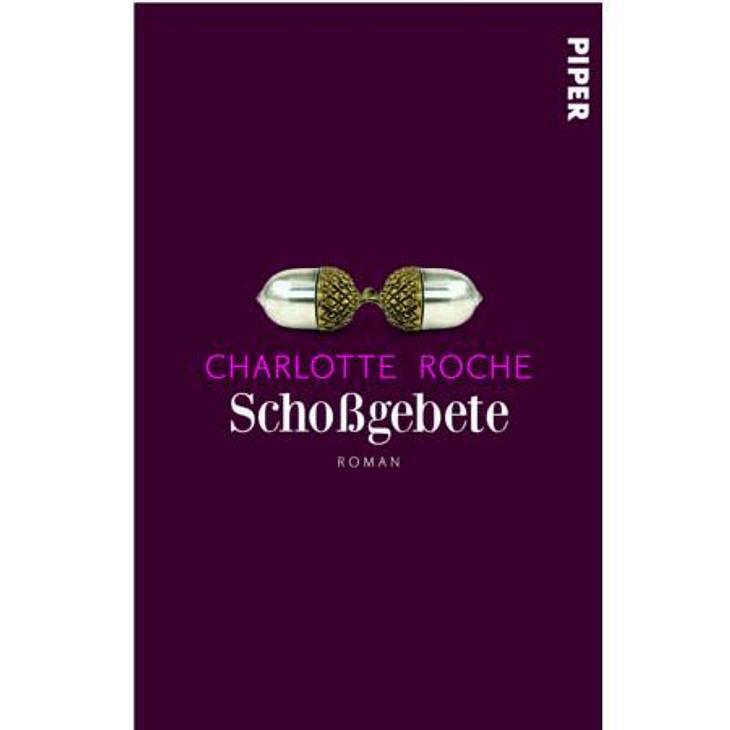 """""""Schoßgebete"""" von Chalotte RocheKathrin von der WUNDERWEIB.de-Redaktion: Wenn man den Vorgänger """"Feuchtgebiete"""" auch gelesen hat, weiß man, dass Charlotte Roche, wenn sie einen Roman über die Ehe schreibt, auch die Ecken"""