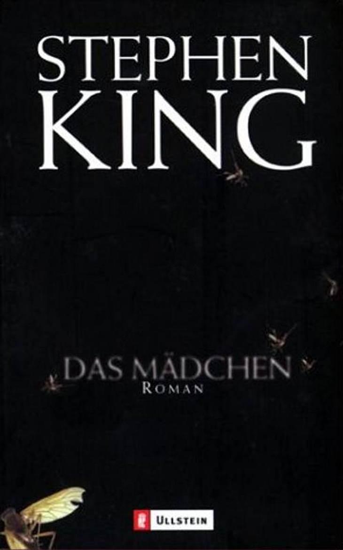 """Stephne King: Das MädchenHorror, PAN, ca. 8.95Darum geht's in """"Das Mädchen"""": Das neueste Werk vom Meister des Horrors: Nur mit einer Baseballkappe, einem kleinen Radio und der Erinnerung an ihren Vater ausgestattet, läuft die klei"""