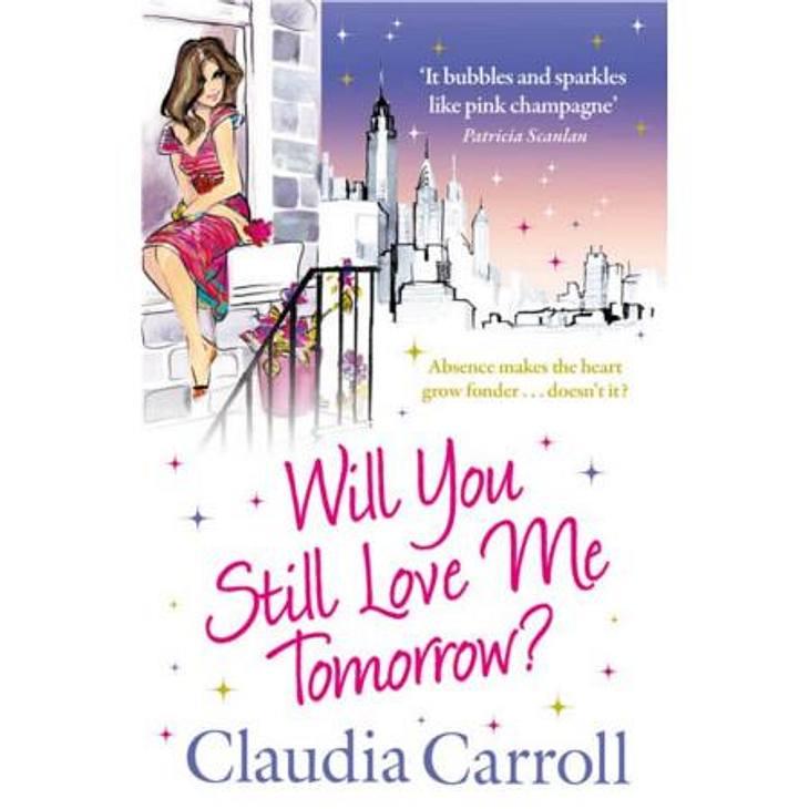"""""""Will you still love me tomorrow"""" von Claudia CarrollDas meint Romina von der WUNDERWEIB.de-Redaktion:Habe ich am Flughafen entdeckt, als ich auf meinen Rückflug von Kanada gewartet habe. Auch der neuste Roman von Claudia Carroll"""